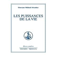 Les puissances de la vie (Œuvres complètes (FR)) (French Edition)