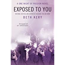 Exposed to You: A One Night of Passion Novel