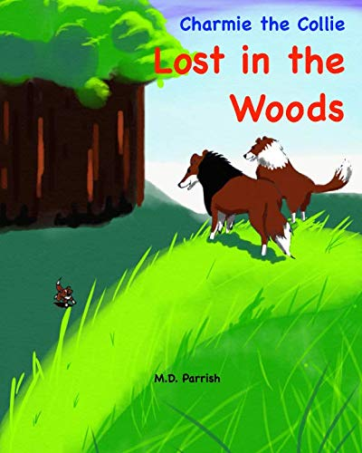 Charmie the Collie Lost in the Woods