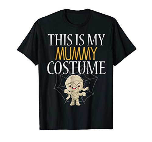 This Is My Mummy Costume T (Sci Fi Halloween Costumes Ideas)