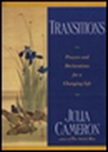 Transitions: Prayers and Declarations for a Changing Life