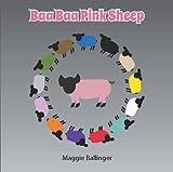 Baa Baa Pink Sheep by Maggie Ballinger (2013-01-31)