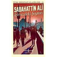 İçimizdeki Şeytan: Türk Edebiyatı Klasikleri 31