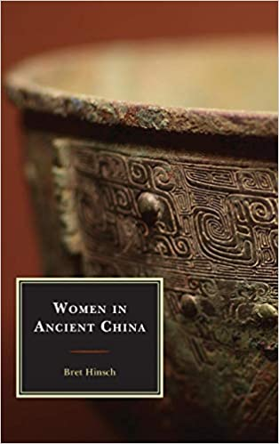 Women in Ancient China (Asian Voices): Bret Hinsch