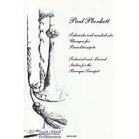 PLUNKETT Paul Technische und musikalische Übungen für Barocktrompete