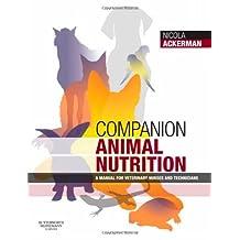 Companion Animal Nutrition: A Manual for Veterinary Nurses and Technicians