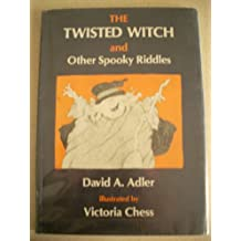 The Twisted Witch and Other Spooky Riddles