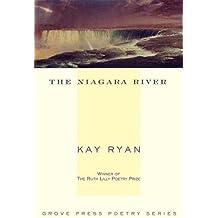 The Niagara River: Poems (Grove Press Poetry)
