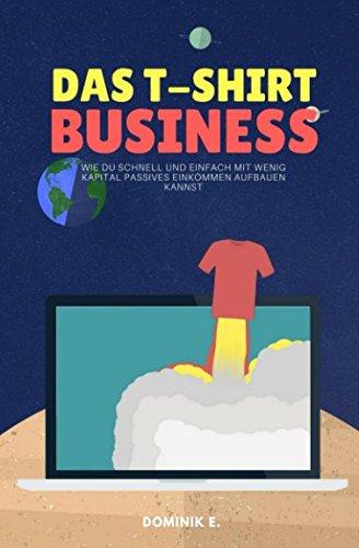 Das T-Shirt Business: Wie du schnell und einfach mit for sale  Delivered anywhere in Canada