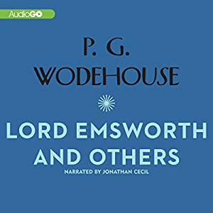 Lord Emsworth and Others Audiobook