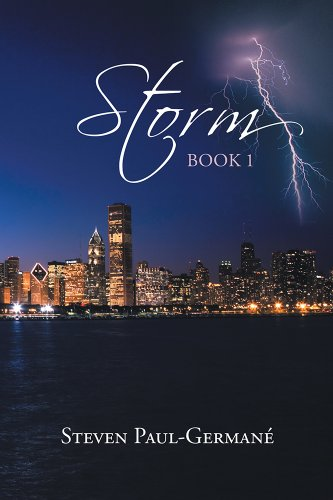 Book: Storm - Book 1 by Steven Paul Germane'