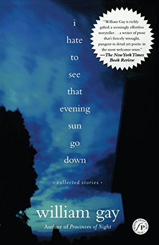 I Hate To See That Evening Sun Go Down: Collected - William Sun