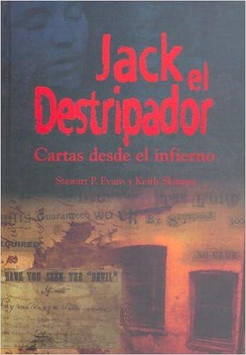 JACK EL DESTRIPADOR: Cartas desde el infierno (Narrativa