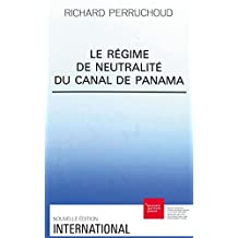 Le régime de neutralité du canal de Panama (International) (French Edition)