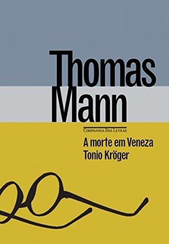 A Morte em Veneza & Tonio Krueger