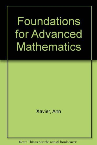 Foundations for Advanced Mathematics
