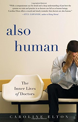 Image of Also Human: The Inner Lives of Doctors
