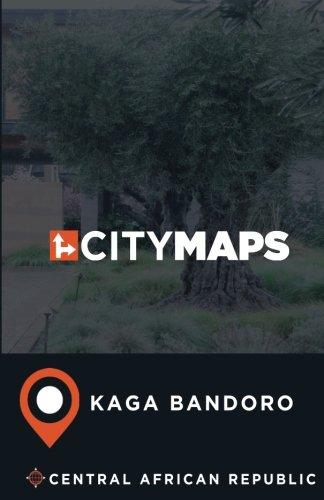 City Maps Kaga Bandoro Central African Republic