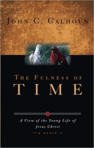 The Fulness of Time: A View of the Young Life of Jesus