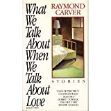 What We Talk about When We Talk about Love, Raymond Carver, 0394750802