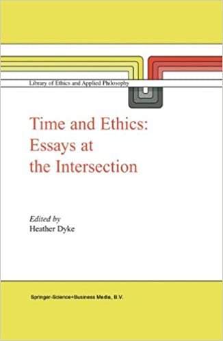 time and ethics essays at the intersection library of ethics and  time and ethics essays at the intersection library of ethics and applied philosophy h l dyke 9781402013126 com books