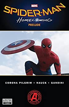 Spider-Man: Homecoming Prelude (2017) #1 (of 2) by [Pilgrim, Will]