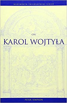 Book On Karol Wojtyla (Wadsworth Notes Series)