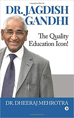 Dr. Jagdish Gandhi: The Quality Education Icon!: Amazon.es: Dr. Dheeraj Mehrotra: Libros en idiomas extranjeros