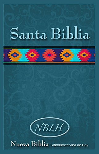 Nueva Biblia Latinoamericana de Hoy (NBLH) (Spanish Edition) [The Lockman Foundation] (Tapa Blanda)