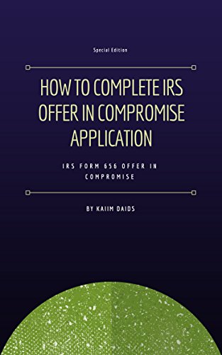 Amazon How To Complete Irs Offer In Compromise Application