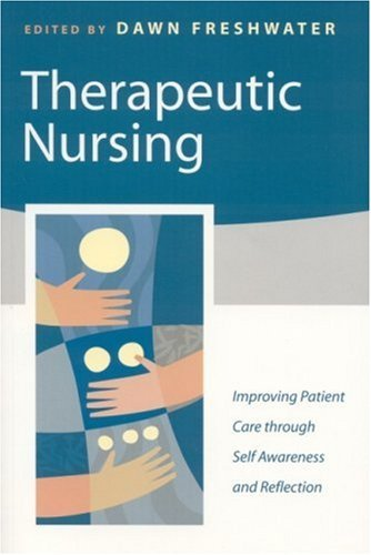 Therapeutic Nursing: Improving Patient Care through Self-Awareness and Reflection Pdf