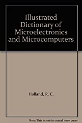 Illustrated Dictionary of Microelectronics and Microcomputers