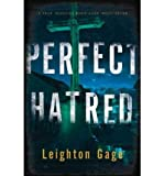 img - for [ Perfect Hatred (Chief Inspector Mario Silva Investigations (Hardcover)) ] By Gage, Leighton ( Author ) [ 2013 ) [ Hardcover ] book / textbook / text book