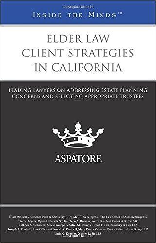 Elder Law Client Strategies in California: Leading Lawyers