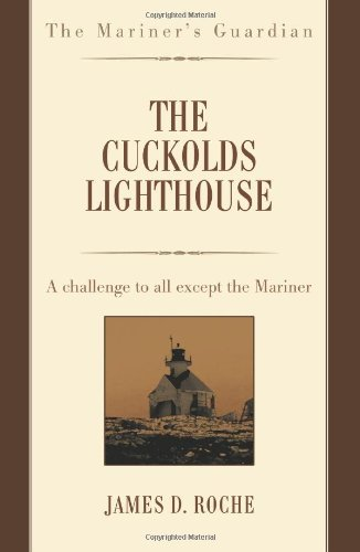 Lighthouse Challenge (The Cuckolds Lighthouse: A challenge to all except the Mariner)