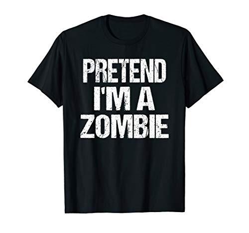 Pretend I'm A Zombie Easy Halloween Costume -