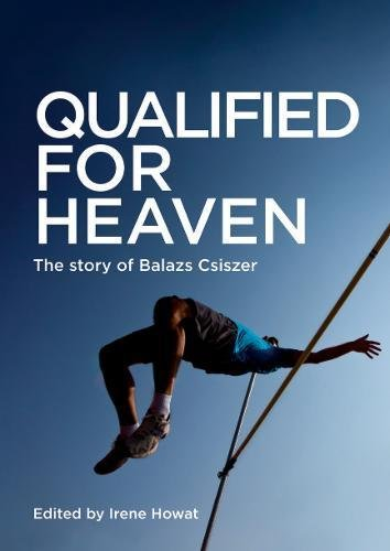 Qualified for Heaven: The Story of Balazs Csiszer