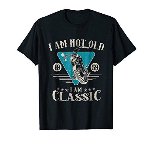 I'm Not Old I'm a Classic 1959 59th Birthday Biker T-Shirt (1959 Old Cars)