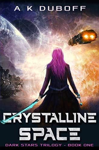 Crystalline Space (Dark Stars)