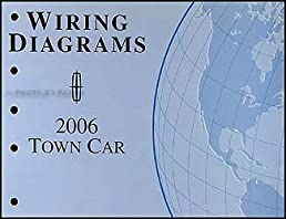 2006 lincoln town car wiring diagrams ford motor company amazon rh amazon com 1992 Lincoln Town Car Wiring Diagram 1998 Lincoln Town Car Wiring Diagram