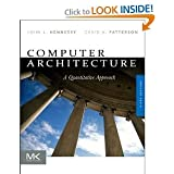 Computer Architecture, Fifth Edition: A Quantitative Approach (The Morgan Kaufmann Series in Computer Architecture and…