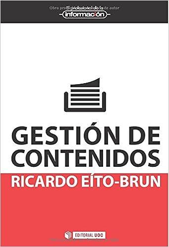 Gestión de contenidos El Profesional de la Información: Amazon.es: Ricardo Eito-Brun: Libros