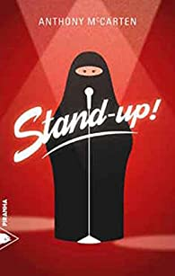 Stand-up ! par Anthony McCarten