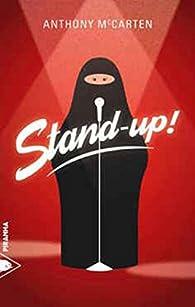 Stand-up ! par Anthony McCarten