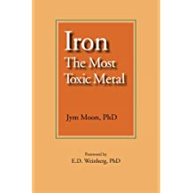 Iron: The Most Toxic Metal