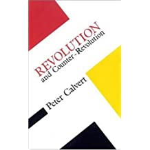 Revolution and Counter Revolution (Concepts in the Social Sciences)