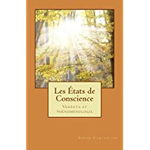 Les Etats de Conscience: Phénoménologie et Vedânta (French Edition)