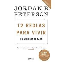 12 reglas para vivir (Edición mexicana): Un antídoto al caos
