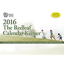 Redleaf Calendar-Keeper 2016,The: A Record-Keeping System for Family Child Care Professionals