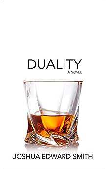 Duality (Entropy Book 2) by [Smith, Joshua Edward]